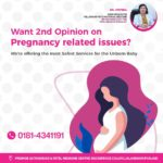 Want 2nd opinion on pregnancy related issues?
