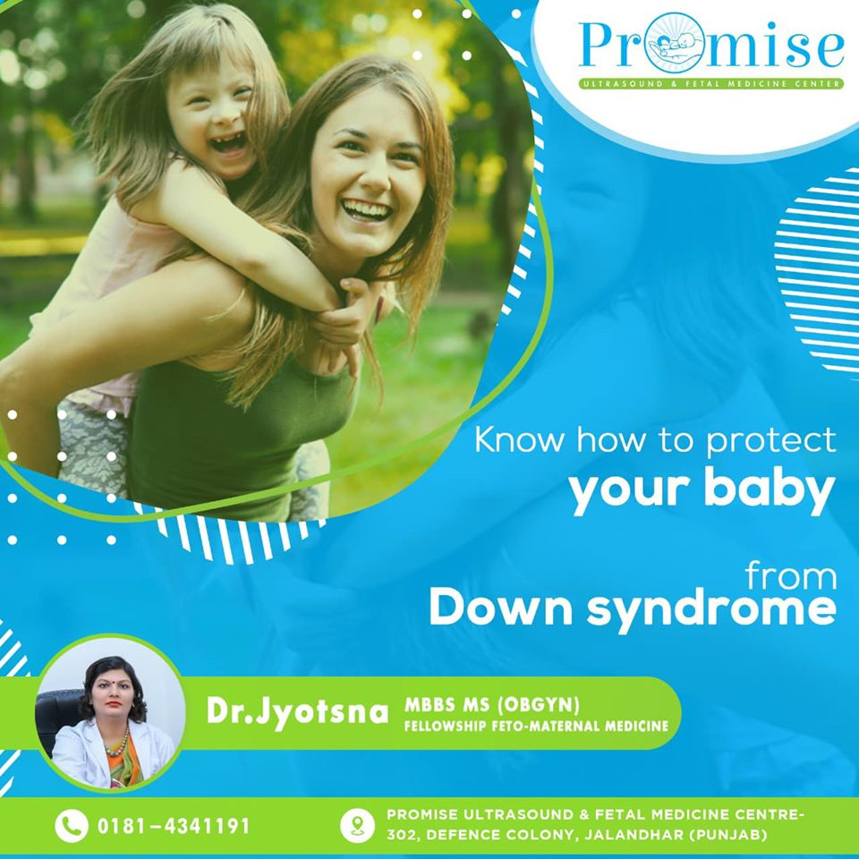 Promise-Know how to protect your baby from down syndrome